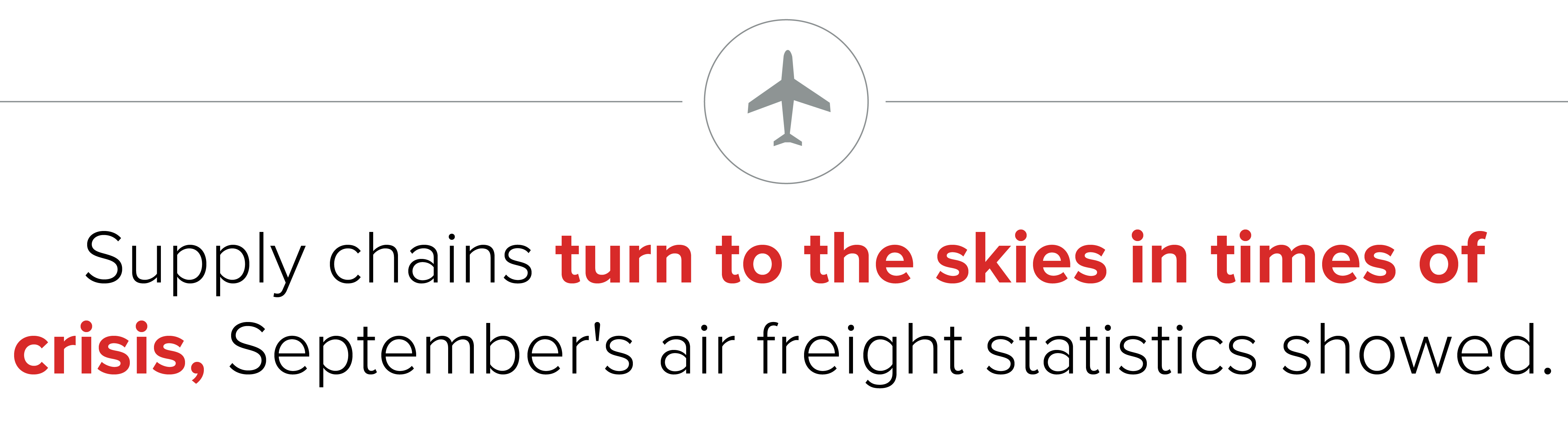 Supply chain expedited freight travels by air